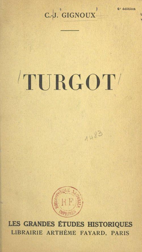 Turgot  - Claude-Joseph Gignoux
