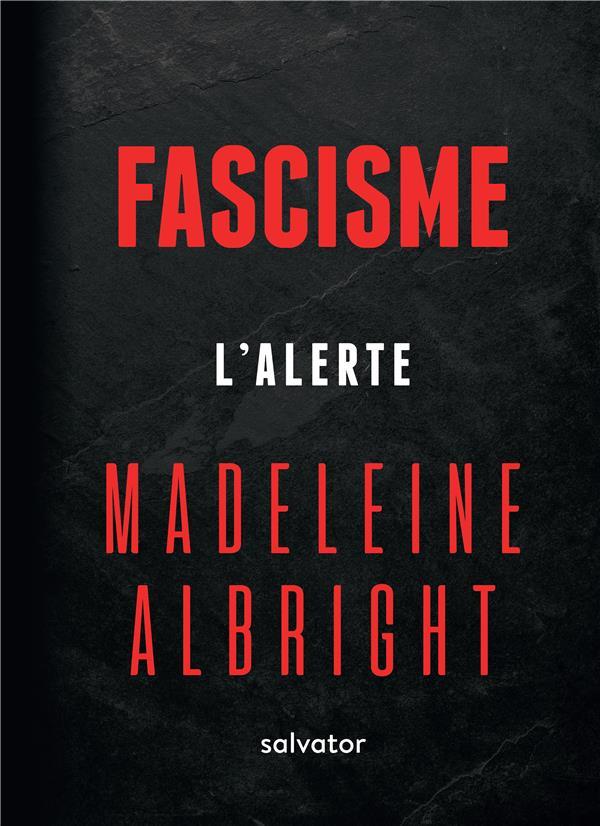 Fascisme ; l'alerte