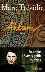 Vente EBooks : AHLAM  - Marc Trévidic