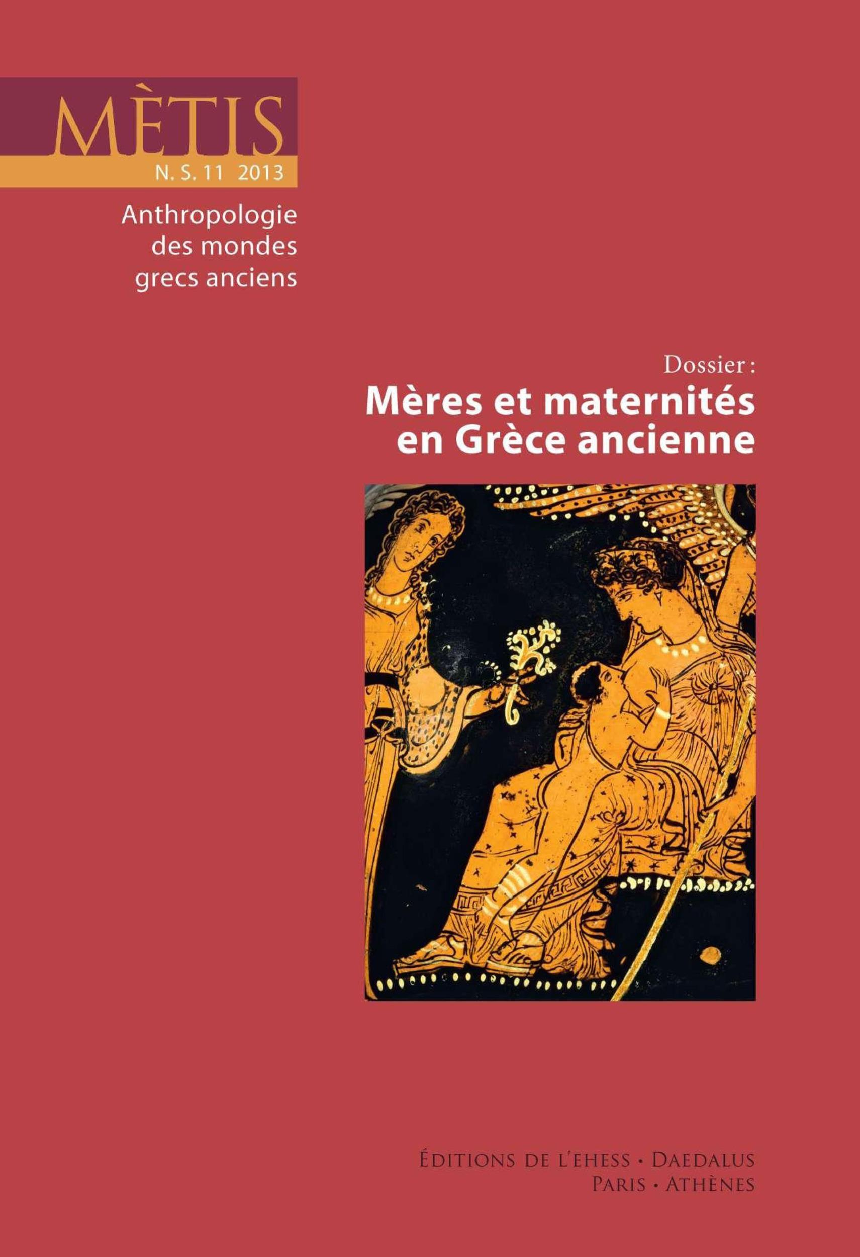 REVUE METIS ; mères et maternités en Grèce ancienne