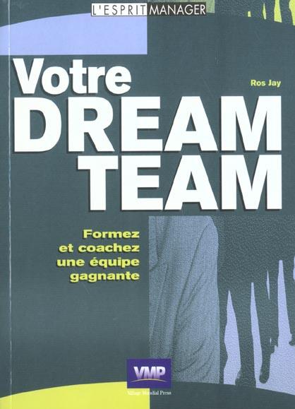 Em ; votre dream team