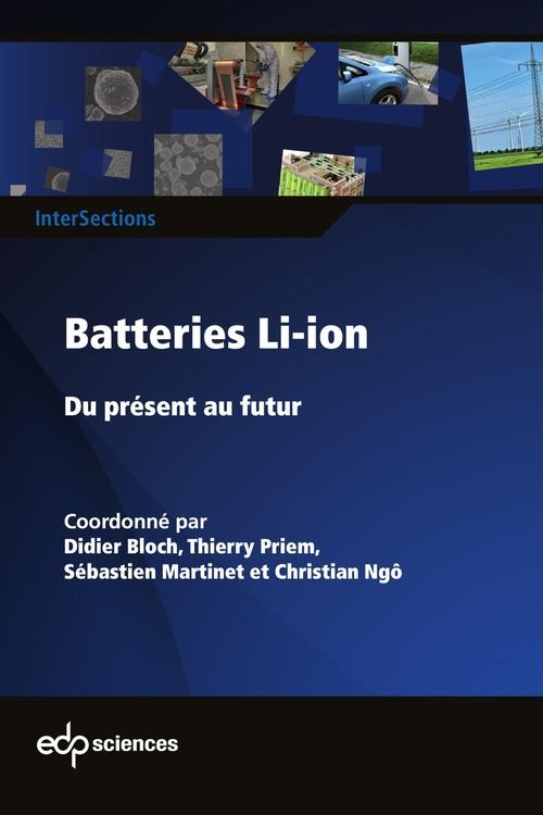 batteries Li-Ion ; du présent au futur