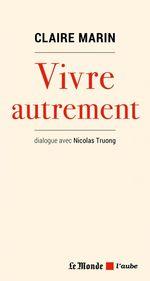 Vente EBooks : Vivre autrement  - Nicolas TRUONG - Claire MARIN