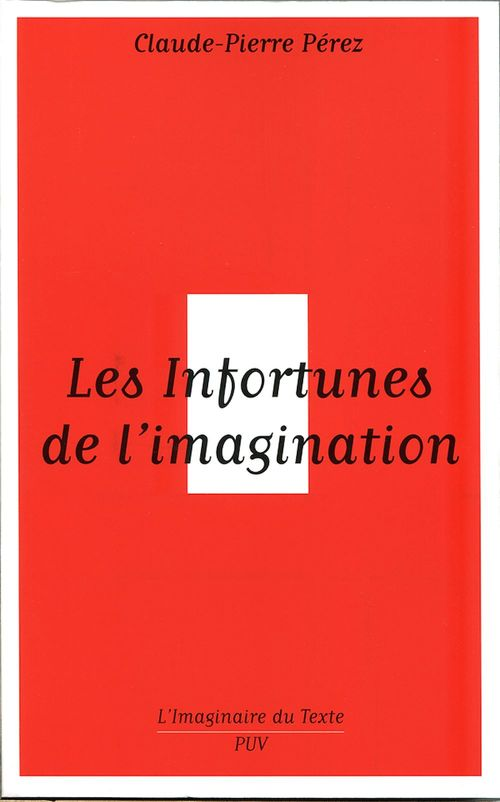 Les infortunes de l'imagination