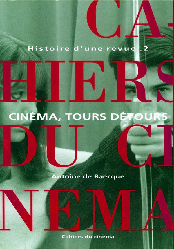 Histoire d'une revue t.2 ; cinéma, tours détours