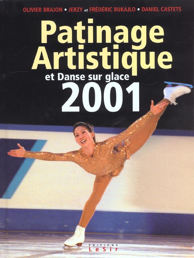 Patinage artistique et danse sur glace ; edition 2001
