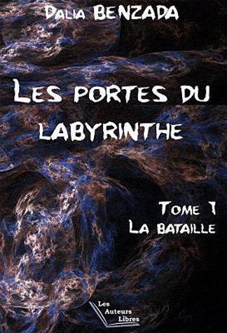 Les portes du labyrinthe - la bataille