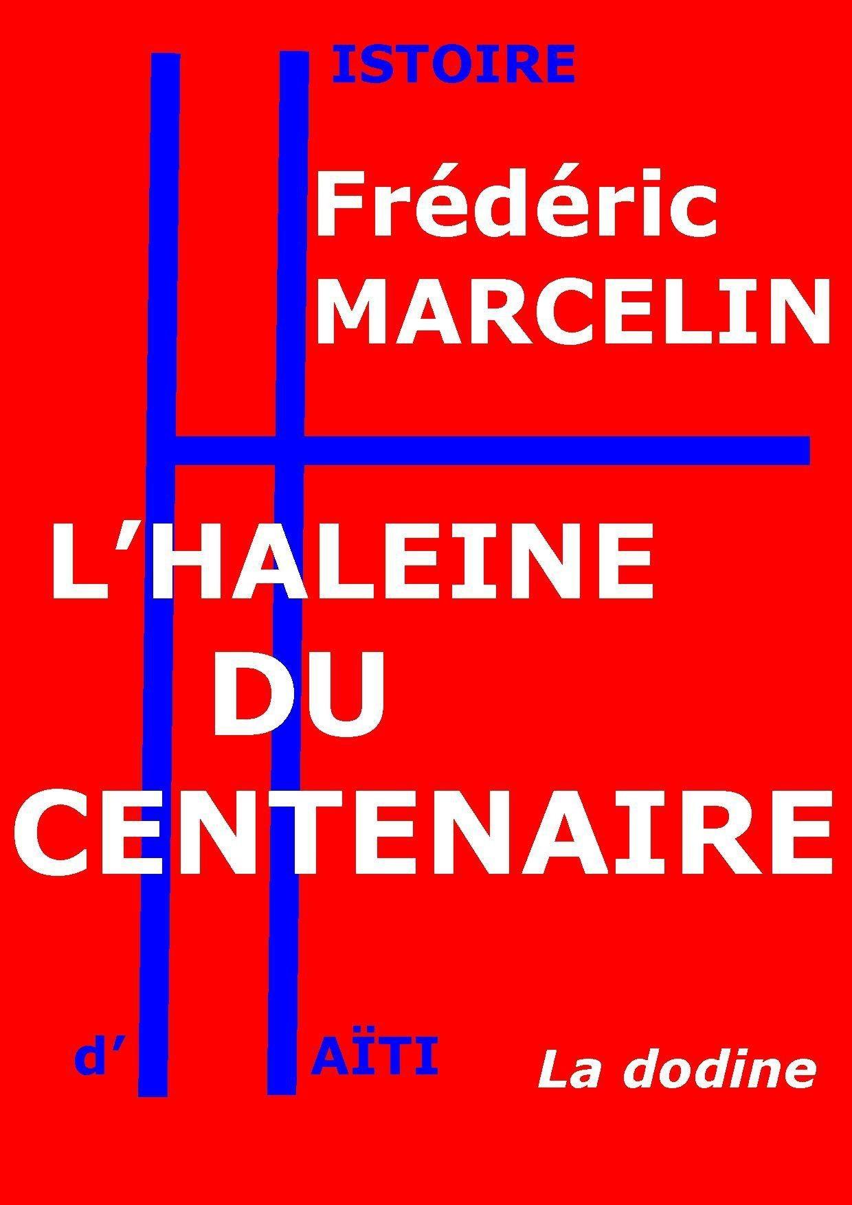 L'Haleine du Centenaire