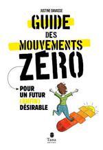 Couverture de Le guide des mouvements zéros
