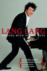 Vente EBooks : Lang Lang: Playing with Flying Keys  - Lang Lang