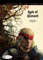 Vente Livre Numérique : Lament of the Lost Moors - Volume 4 - Kyle of Klanach  - Jean Dufaux