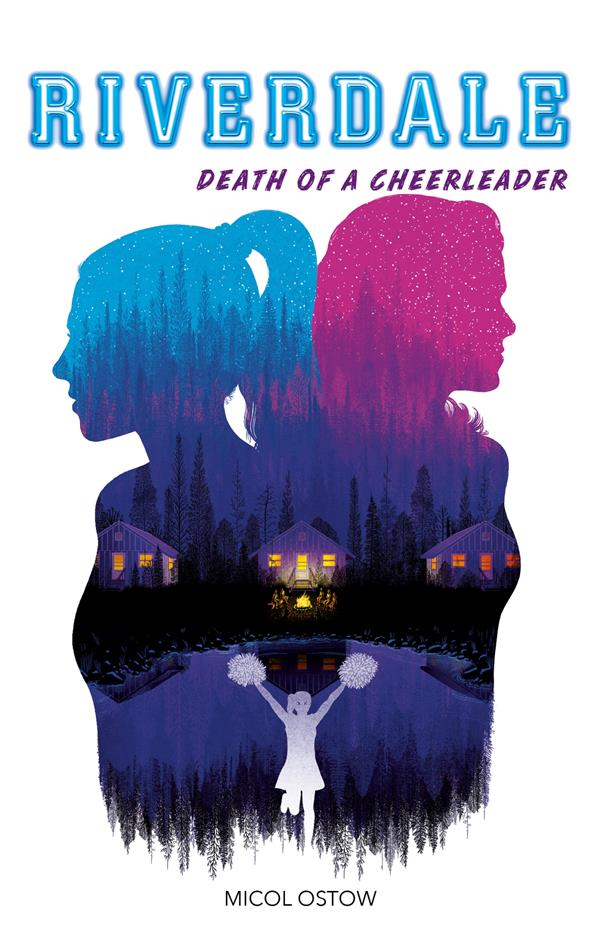 RIVERDALE T.4  -  DEATH OF A CHEERLEADER
