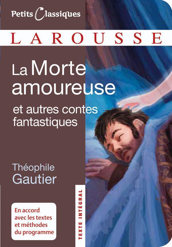 La Morte Amoureuse Et Autres Contes Fantastiques