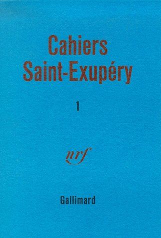Cahiers Saint-Exupery t.1
