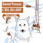 Vente AudioBook : L'oeil du loup  - Daniel Pennac