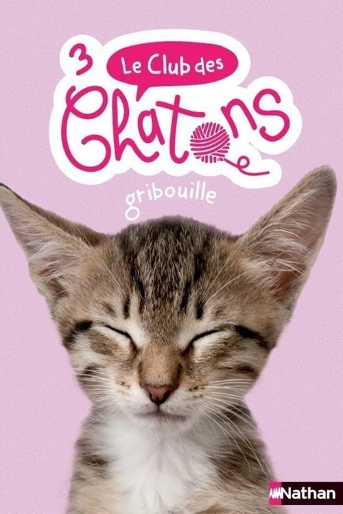 le club des chatons t.3 ; Gribouille