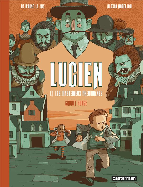 Lucien et les mystérieux phénomènes T.2 ; granit rouge