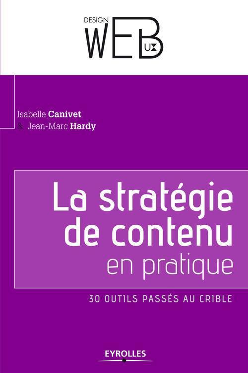 la strategie de contenu en pratique ; 30 outils passés au crible