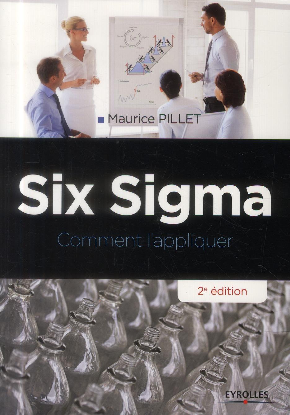 Six Sigma ; Comment L'Appliquer (2e Edition)