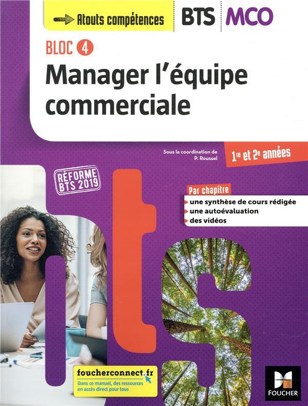 Bloc 4 ; manager l'équipe commerciale ; BTS MCO ; 1re et 2e années ; manuel de l'élève