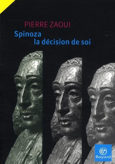 Spinoza ou la décision de soi
