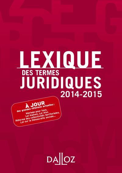lexique des termes juridiques (édition 2014/2015)