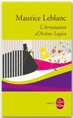 L'arrestation d'arsene lupin