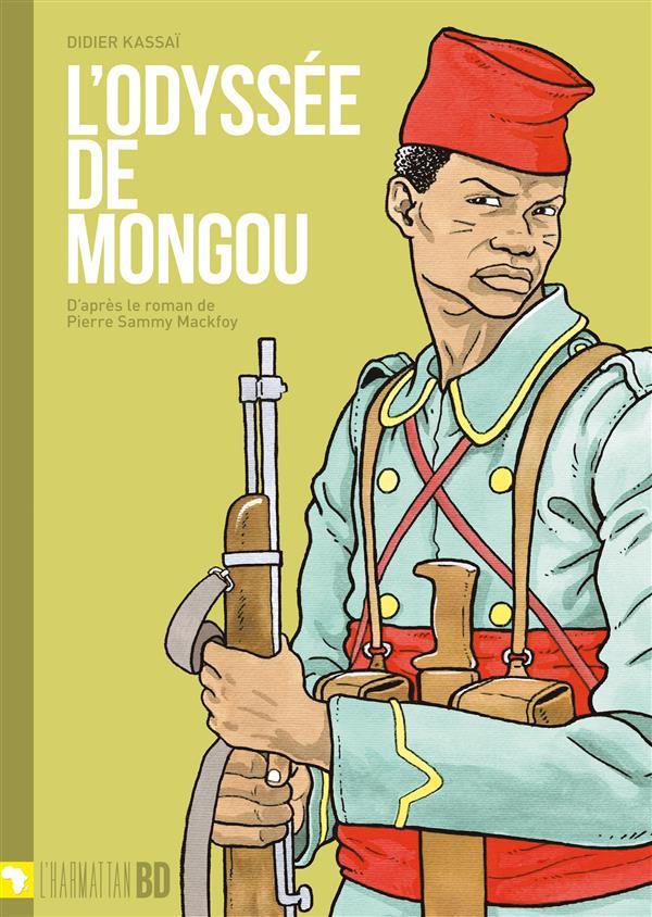 L'odyssée de mongou ; d'après le roman de Pierre Sammy Mackfoy