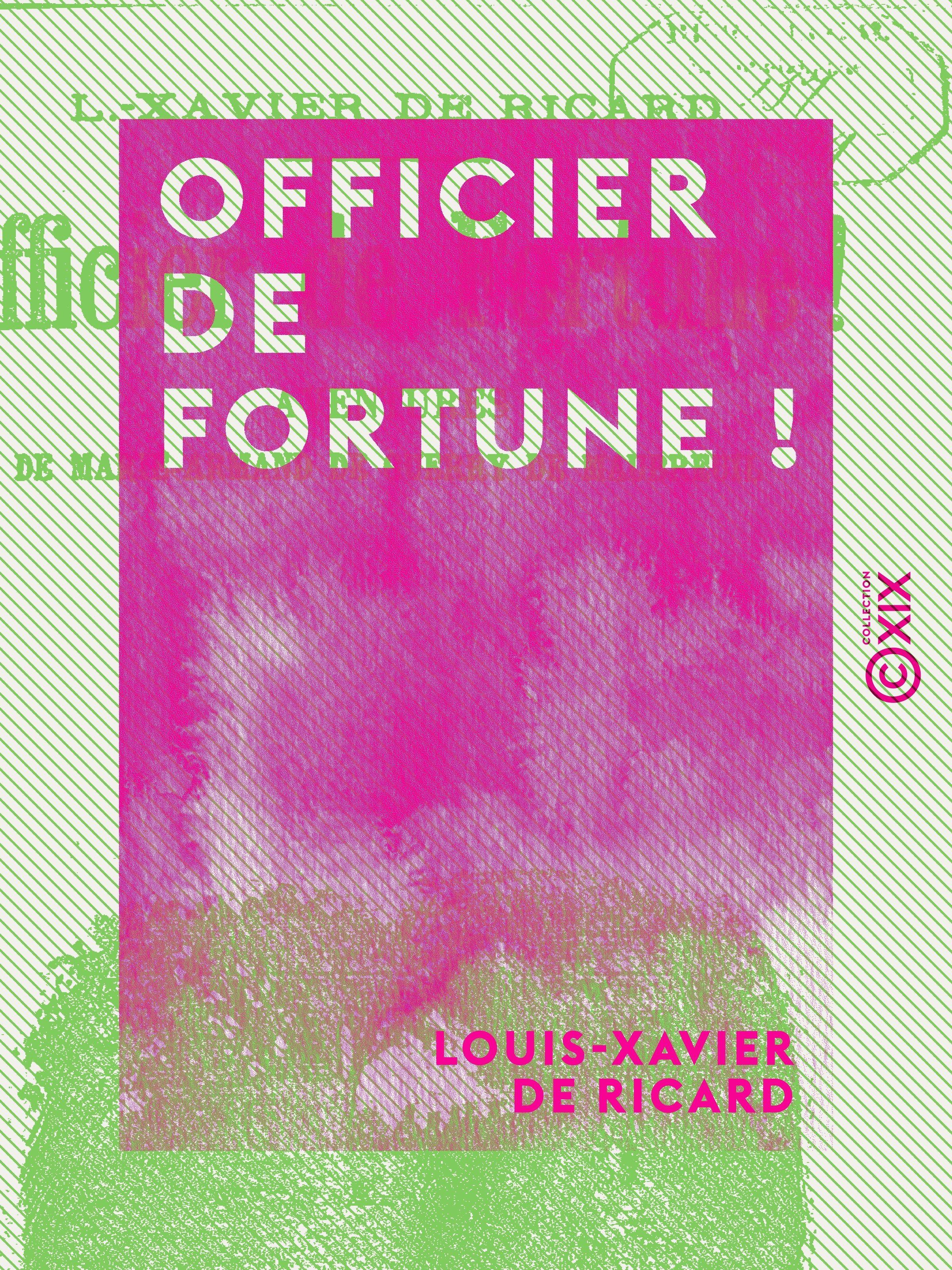 Officier de fortune !