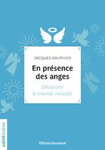 Vente Livre Numérique : En présence des anges  - Jacques Gauthier