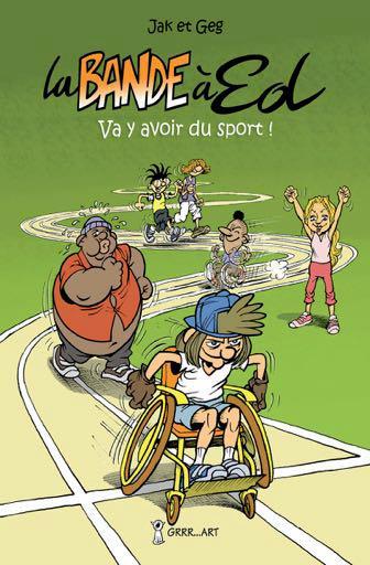 La bande à Ed T.5 ; va y avoir du sport !