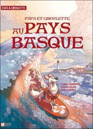 Fafa et Ciboulette au Pays Basque
