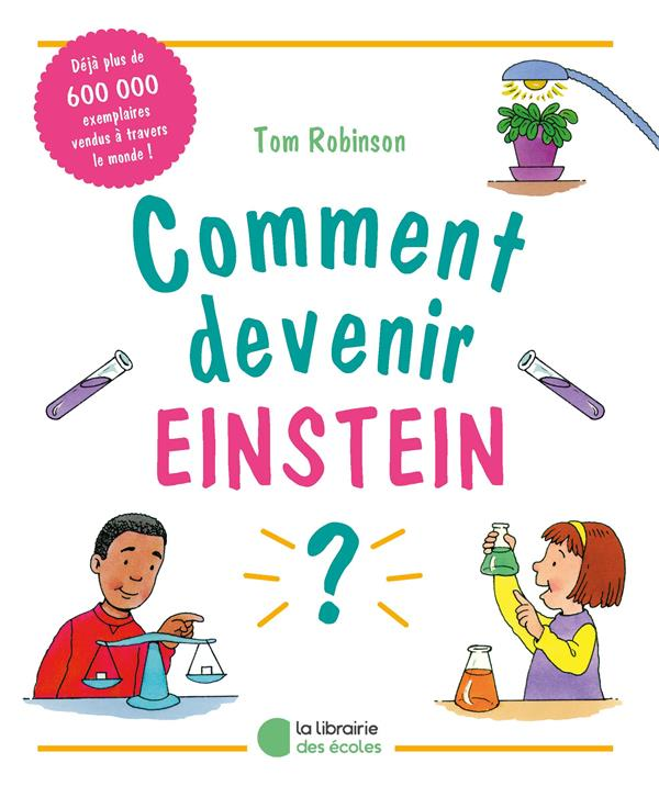 Comment devenir Einstein ?