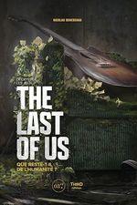 Vente Livre Numérique : Décrypter les jeux The Last of Us  - Nicolas Deneschau