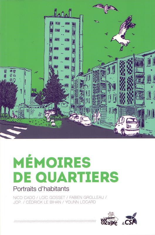 Mémoires de quartiers ; portraits d'habitants