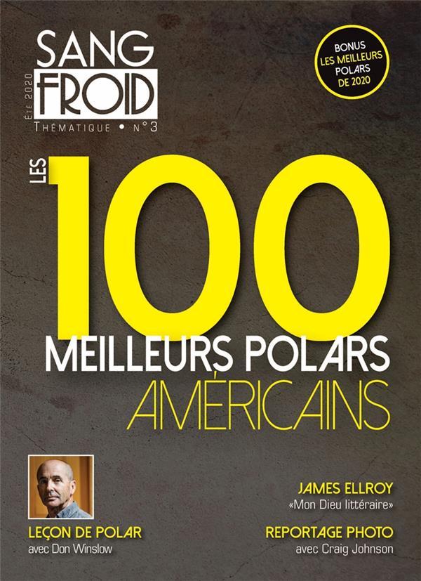 Sang-froid n.1 ; ete 2020 ; les 100 meilleurs polars americains