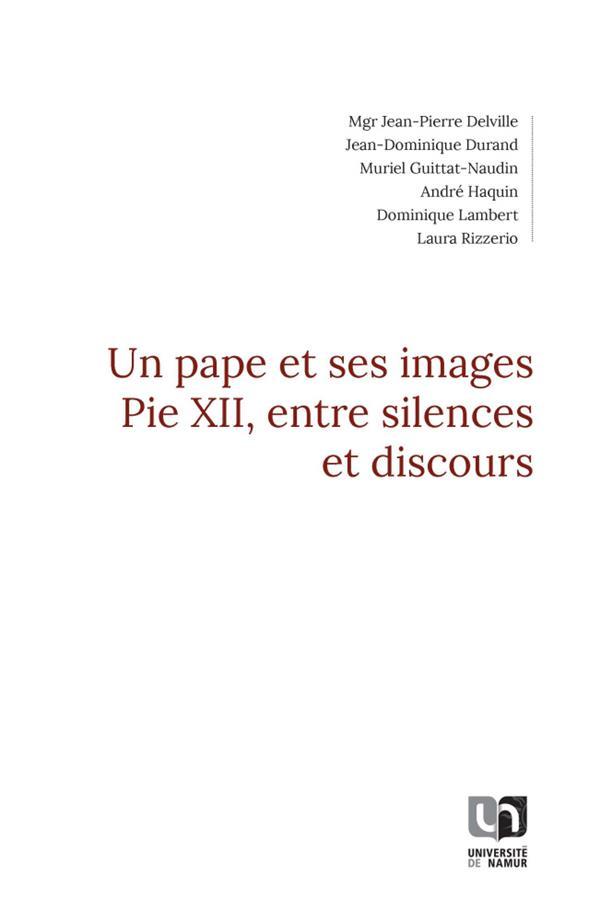 Un pape et ses images : pie XII, entre silences et discours