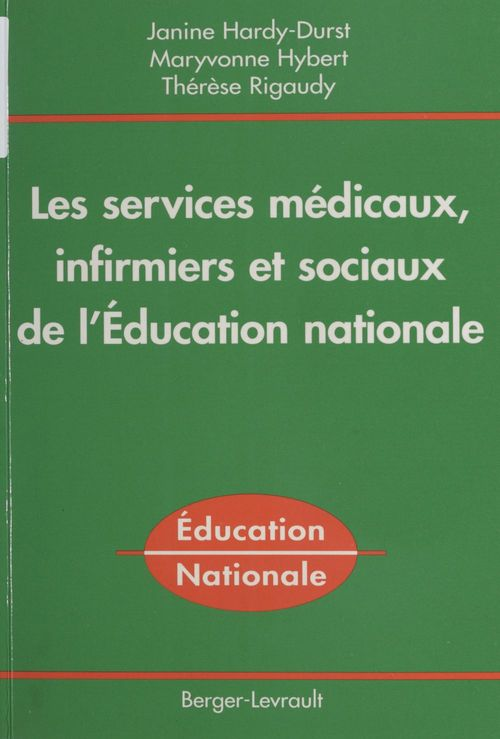 Les services medicaux , infirmiers et sociaux de l'education nationale