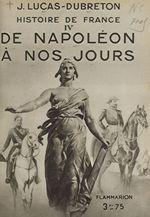 Histoire de France (4). De Napoléon à nos jours