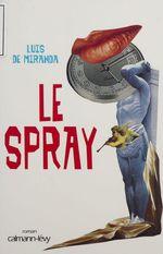 Vente Livre Numérique : Le Spray  - Luis de Miranda