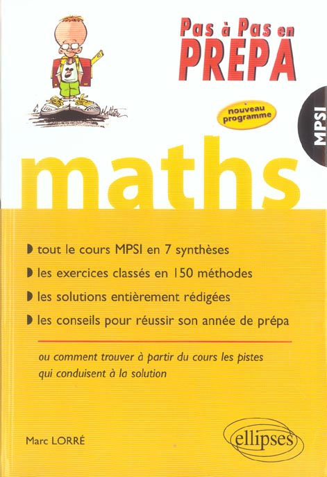 Maths Mpsi Tout Le Cours En 7 Syntheses Les Exercices Classes En 150 Methodes Les Solutions Redigees
