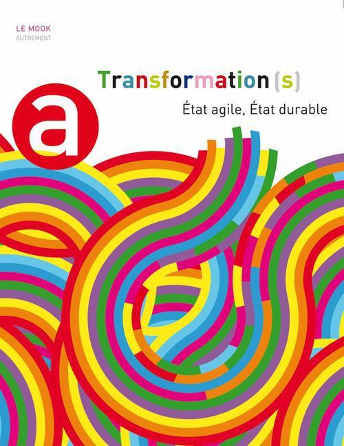 Transformation(s) - etat agile, etat durable