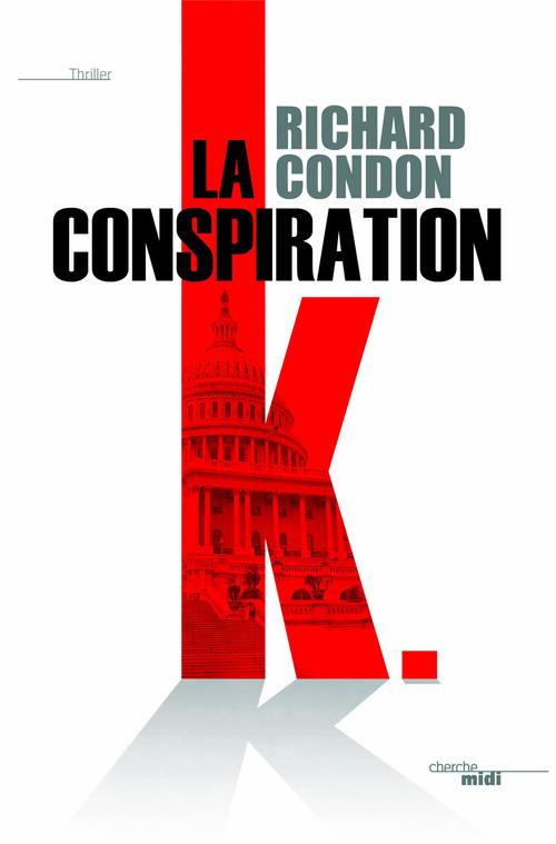 La conspiration K.
