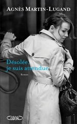 Vente Livre Numérique : Désolée, je suis attendue  - Agnès Martin-Lugand