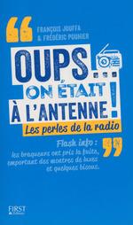 Vente EBooks : Oups... on était à l'antenne  - Frédéric Pouhier - François Jouffa