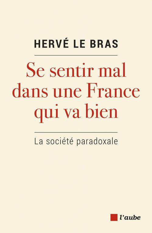 Se sentir mal dans une France qui va bien