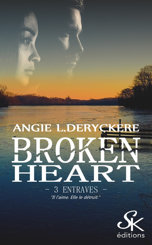 Entraves  - Angie L. Deryckere