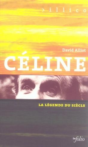 Céline, la légende du siècle
