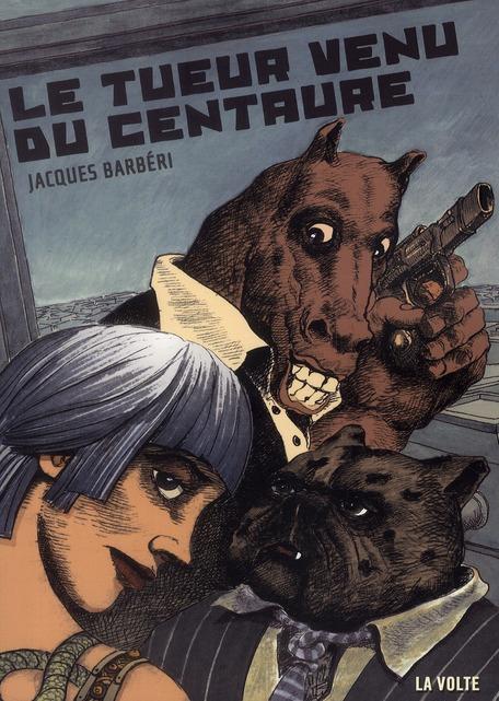 Le tueur venu du Centaure