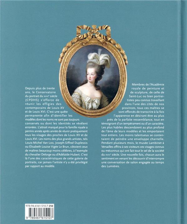 Cent portraits pour un siècle ; de la cour à la ville sous les règnes de Louis XV et Louis XVI